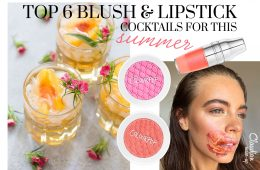Top 5 Blush and Lipstick coctails for summer